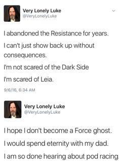 Luke Skywalkers twitter Trust me, we're all scared of Leia. #boss #starwars