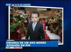 Galdino Saquarema Noticia: Criança de 1 ano morre afogada em rio em Minas Gerais..