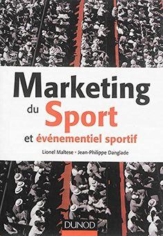 Marketing du sport et événementiel sportif de Lionel Maltese http://www.amazon.fr/dp/2100713124/ref=cm_sw_r_pi_dp_fM-9vb19JX6Y0