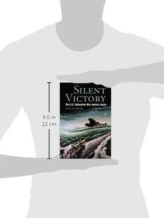 Silent Victory: The U.S. Submarine War against Japan (Bluejacket Books)