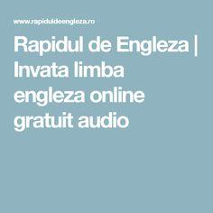 Rapidul de Engleza | Invata limba engleza online gratuit audio