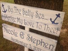 Nautical BEACH WEDDING Directional Sign Set - 'By the Salty Sea I Pledge My Love to Thee' & Bride and Groom names, date.via Etsy.