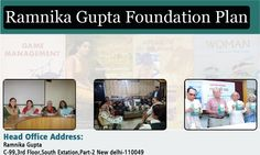 Ramnika Foundation is a trust. It is a non profit, non-political and a secular organisation.  It was formed in 1995 and registered in 1997 at Hazari Bagh, Jharkhand. At present its work is carried out from its permanent administrative office at Delhi.