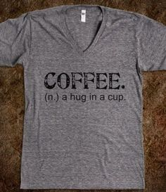Coffee. A Hug In A Cup Tee | Voss Apparel; Team Sports & Apparel for Athletic Organizations.
