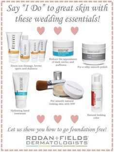 Wedding Essentials! Contact me to get started on your Skin Care Boot camp before your big day! MisBizRFD@gmail.com