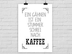 """Weiteres - Kunstdruck """"Gähnen/ Kaffee"""" A4 / A3 - ein Designerstück von PrintsEisenherz bei DaWanda<3"""