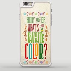 Buddy the Elf, What's your favorite color for iPhone 6/6s Plus White case
