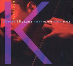 Kiyoshi Kitagawa Trio - Ancestry