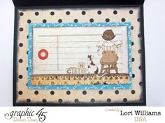 The inside of this An ABC Primer Graphic 45 sizzix easel card by Lori Williams #graphic45