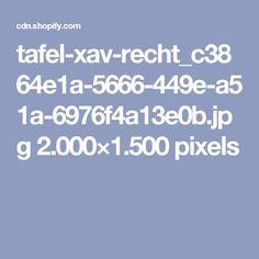 tafel-xav-recht_c3864e1a-5666-449e-a51a-6976f4a13e0b.jpg 2.000×1.500 pixels