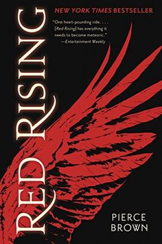 Red Rising (The Red Rising Trilogy, Book 1) by Pierce Brown