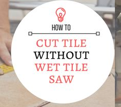 Here are some cheap alternative tools you can use instead of a tile saw to cut tiles without near precision as it provides. You won't need a wet saw again! Tile Cutter, Carpentry Tools, Tile Saw, Master Bath Remodel, Mosaic Tiles, Tiling, Tile Installation, Straight Lines, Home Repairs