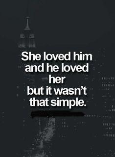 She loved him