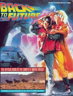 Back to the Future : The Official Book (1990, Hardcover)