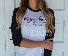 Raising Boys Loving Life © THE ORIGINAL   Boy Mom Shirt   Mom Life Shirt   Women's Raglan Shirt   Mother's Day Gift   Trendy   Mom of Boys