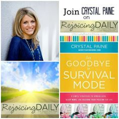 Rejoicing Daily with Rebecca Brandt and Crystal Paine: Say goodbye to survival mode