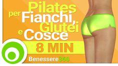 Pilates per Fianchi, Glutei e Cosce. 8 Minuti di Esercizi per Modellare ...