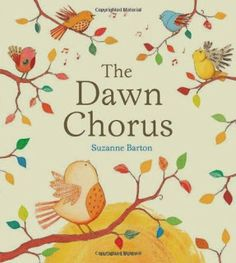 The Dawn Chorus by Suzanne Barton (Bloomsbury Publishing)