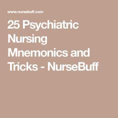 25 Psychiatric Nursing Mnemonics and Tricks - NurseBuff