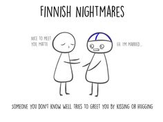 Finnish Nightmares – A Different Kind of Social Guide To Finland Funny V, Funny Facts, The Funny, Funny Jokes, Funny Stuff, Funny Things, Finnish Memes, Finland Facts, Meanwhile In Finland