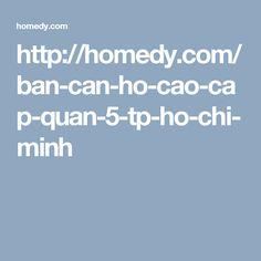 http://homedy.com/ban-can-ho-cao-cap-quan-5-tp-ho-chi-minh