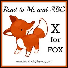 X for Fox | Walking by the Way Abc Learning, Learning Letters, Alphabet Activities, Toddler Fun, Toddler Preschool, Letter Crafts, My Father's World, Forest Theme, Letter Of The Week