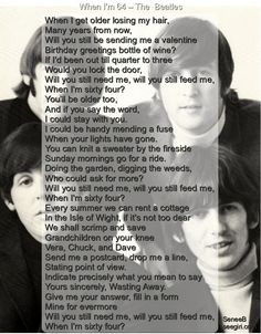 The Beatles - When I'm 64 for all who don't know this!