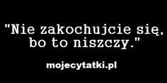 Nie zakochajcie sie bo to niszczy! Zapraszamy was na Nasze profile:  >Instagram: https://www.instagram.com/mojecytatki.pl >Twitter: https://twitter.com/4funvideos4  >Google+: https://plus.google.com/117578832994267041620?hl=pl >Facebook: https://www.facebook.com/Mojecytatkipl-109646616200811/ >Oficjalna Strona: http://mojecytatki.pl  #love #kobieta #facet #laska #mem #milosc #zakochac