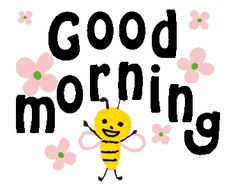 Cute Good Morning Gif, Morning Love Quotes, Morning Greetings Quotes, Good Morning Messages, Good Morning Wishes, Good Morning Good Night, Viernes Gif, Happy Monday Morning, Spring Coloring Pages