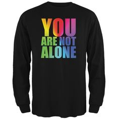You Are Not Alone LGBT Caitlyn Jenner Black Adult Long Sleeve T-Shirt