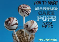 Pint Sized Baker: Marbled Inside and Out- Cake Pops