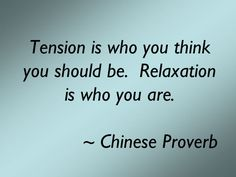 I like this.  Good explanation of the difference between tension and relaxation.
