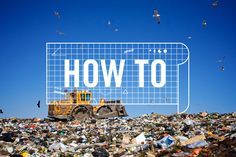 How to Be Zero Waste
