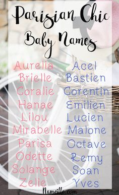 Gorgeously Chic French Baby Names Oh La La