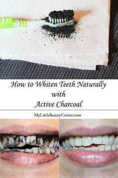 How to Whiten Teeth Naturally with Active Charcoal