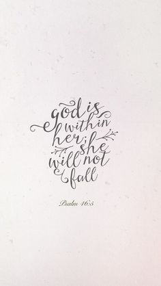 God is within her; she will not fall.