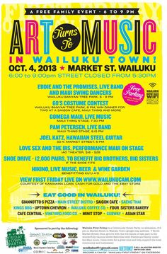Wailuku, HI Art turns to Music in Wailuku Town! This week we present Gomega, Eddie Flotte, the Oktoberfest Beer Garden, a costume contest, shoe drive to benefit Big Brothers, Big Sisters...and so much more! Click flyer for more >>