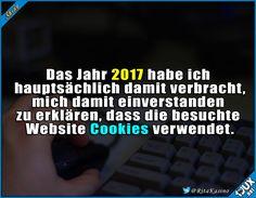 2017: Das Jahr der Cookies. #Internet #Cookies #Spruch #Humor