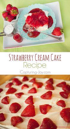 Strawberry Cream Cake Recipe! So easy to make!  Capturing-Joy.com