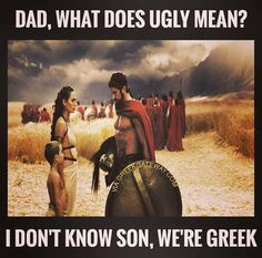 Greeks are the sexiest. Greek Memes, Funny Greek, Greek Quotes, Greek Sayings, Sparta Quotes, Greek Christmas, Ems Humor, Learn Greek, Greek Girl