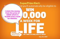 I claim the prize of every week for life gwy 6900