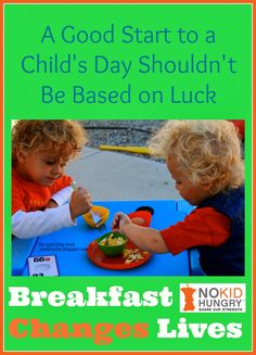 Lucky Charms? A Good Start to a Child's Day Shouldn't Be Based on Luck -- Breakfast Changes Lives