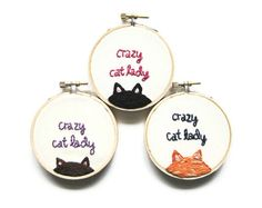 This is from an Etsy Shop, but how easy would these be to make!  Next years gifts for kitty shelter friends!  Crazy Cat Lady Embroidery Hoop  Fun Cute Orange by OooohStitchy, $24.00