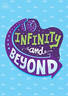 Pixar Lettering Series - Toy Story by Risa Rodil Pixar Quotes, Disney Quotes, Movie Quotes, Life Quotes, Qoutes, Toy Story Quotes, Disney Posters, Song Quotes, Quotations