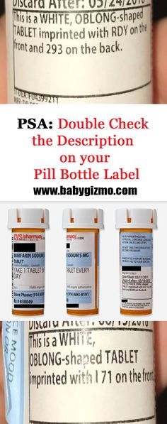 PSA Double Check the Description on your Pill Bottle Label! I've always trusted my doctors and pharmacists because they are the professionals, after all. So when I pick up my prescriptions, I've never hesitated to pop the allotted pill into my mouth and go on my way, happy to have modern medicine on my side. But a mother in one of my Facebook mommy groups recently posted a very serious warning that serves as a good reminder: always double check that the pills inside the bottle match the…