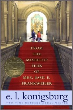 From the Mixed Up Files of Mrs. Basil E. Frankweiler   24 Childrens' And YA Books Everyone Should Read Or Re-Read