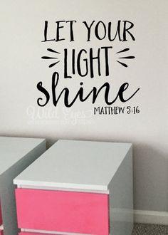 Mateo 5:16 Hagan brillar su luz encontrará por WildEyesSigns