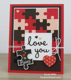 Stampin-Up-Love-You-To-Pieces-Puzzle-Jigsaw-Valentine-Love-Heart-Well-Written-Subtle-Card-Idea-Sarah-Wills-Sarahsinkspot-Stampinup-148396-2 (3) Pretty Cards, Love Cards, Diy Cards, Diy Valentines Cards, Love Valentines, Crafts To Do, Paper Crafts, Love You To Pieces, Wedding Anniversary Cards