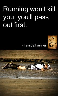 My mom used to tell me about this, but with swimming. She said I wouldn't die from lack of air... I'd pass out first, and that was unlikely. So I should, in theory, have no problem holding my breath until the end of the race.