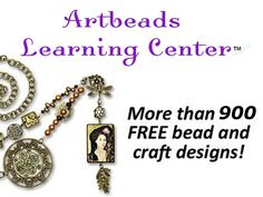 Visit our Artbeads Learning Center for more than 900 free beading, jewelry and craft designs!